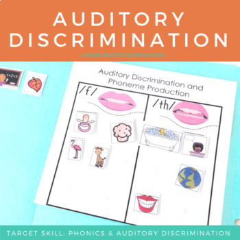 Auditory Discrimination & Phoneme Production