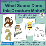 Vocabulary Flashcards: What Sound Does this Animal Make?