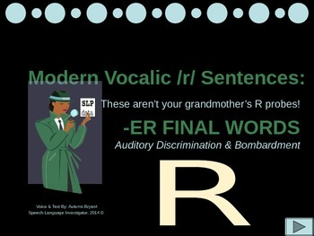 Auditory Discrimination and Bombardment for FINAL -ER