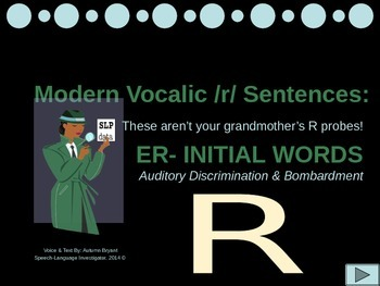 Auditory Discrimination and Bombardment for Initial ER- (freebie)