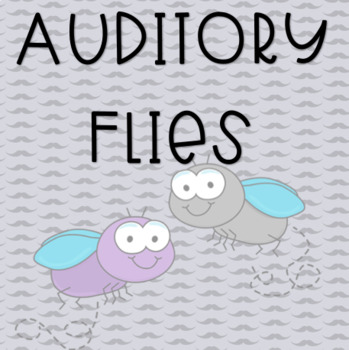 Auditory Flies