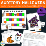 Auditory Halloween: Auditory Memory Activities
