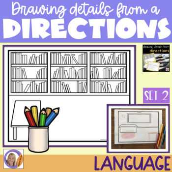 Auditory Memory: Drawing Details From Directions Set #2