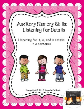 Auditory Memory: Listening for Details