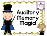 Auditory Memory Magic