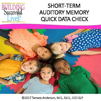 Auditory Memory Quick Data Check