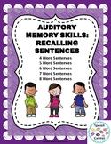 Auditory Memory: Recalling Sentences