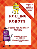 Auditory Memory: Rolling for Robots!
