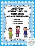 Auditory Memory: Sentence Comprehension