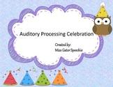 Auditory Processing Celebration