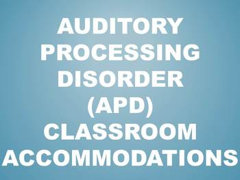 Auditory Processing Disorder Classroom Accommodations