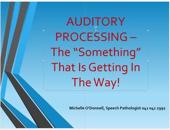 Auditory Processing Disorder Powerpoint PD For Teachers