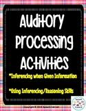 Auditory Processing: Inferencing/Reasoning Skills