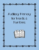 Auditory Processing: Word and Number Recall
