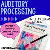 Auditory Processing for Elementary Students