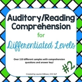 Auditory/Reading Comprehension for Differentiated Levels -