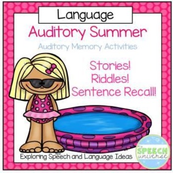 Auditory Summer: Auditory Memory Activities