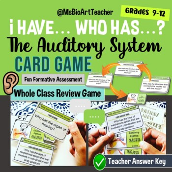 "Auditory System Card Game - ""I have... Who has...?"" (Grades 9-12)"