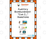 "Auditory bombardment: ""Can I…?"" Questions"