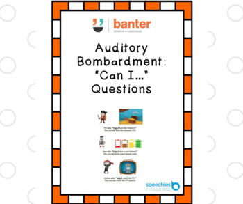 """Auditory bombardment: """"Can I…?"""" Questions"""