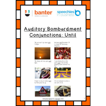 Auditory bombardment: Conjunctions – Until
