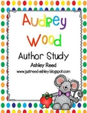 Audrey Wood Author Study