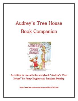 Audrey's Tree House Book Companion