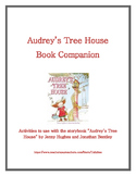 Audrey's Tree House Book Companion