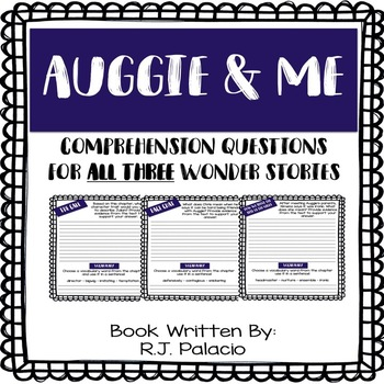 Auggie & Me - Comprehension Questions