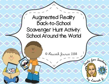 Augmented Reality Back-To-School Scavenger Hunt: School Around the World