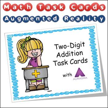 FREE Augmented Reality MATH Task Cards Using Aurasma 2-Digit Addition