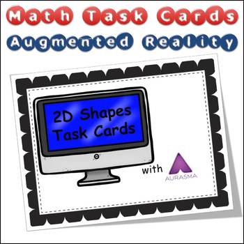 Augmented Reality MATH Task Cards Using Aurasma 2D SHAPES