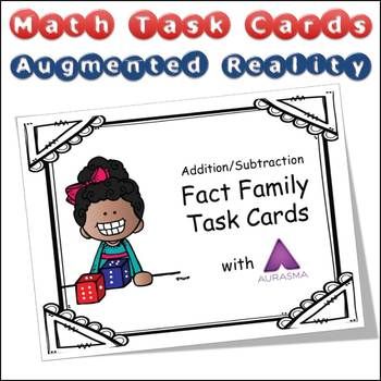 Augmented Reality MATH Task Cards Using Aurasma - Fact Family Add Subtract