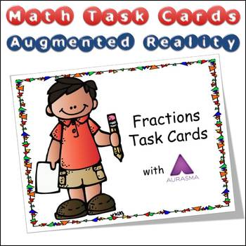 Augmented Reality MATH Task Cards Using Aurasma - Fractions