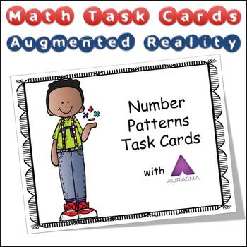 Augmented Reality MATH Task Cards Using Aurasma - Number Patterns Counting