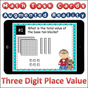 Augmented Reality MATH Task Cards Using Aurasma - Place Value 3-digit