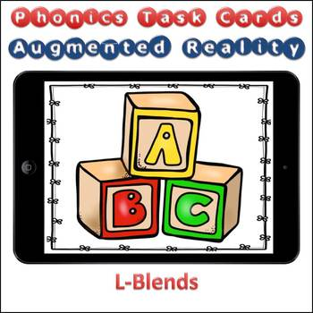 Augmented Reality Phonics Task Cards Using Aurasma - L-Blends bl cl fl gl pl sl