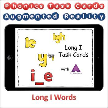 Augmented Reality Phonics Task Cards Using Aurasma - Long I i_e y igh ie