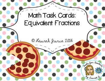 Math Task Cards: Equivalent Fractions {Enhanced with Augme