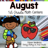 August 1st Grade Math Centers with Task Cards