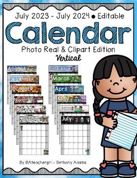 July 2018 - July 2019 Vertical Editable Calendar  **Photo Real & Clip Art**