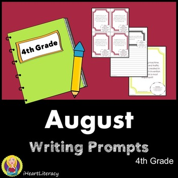 Writing Prompts August 4th Grade Common Core