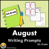 Writing Prompts August 5th Grade Common Core