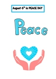 August 6th: PEACE DAY