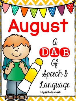 August: A Dab of Speech and Language