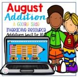 August Addition Google Interactive Slides