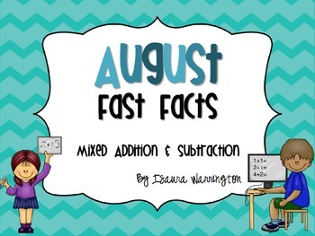 August Addition & Subtraction Fast Facts