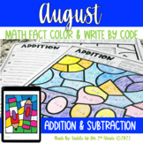 August Addition and Subtraction Color Write by Code | Prin