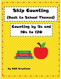 August Back to School Themed Skip Counting by 5s & 10s to 120