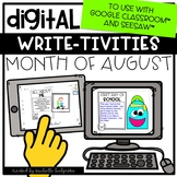 August Back to School Writing for Google Classroom™ &Seesa